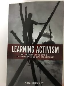 Learning Activism by Aziz Choudry
