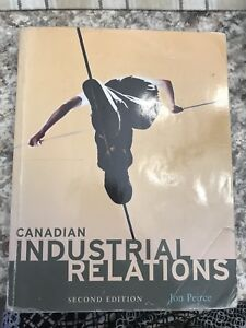 Canadian Industrial Relations - Second Edition