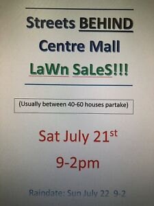 ~Streets BEHIND Centre Mall Lawn Sales!!~