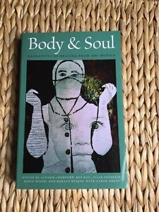 Body and Soul: Narratives of Healing from Ars Medica