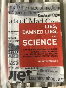 Lies, Damned Lies and Science (Nat's Yorku)