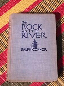 The Rock and the River by Ralph Connor