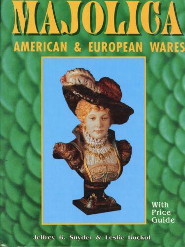 European American British Majolica - Types Makers Dates / Book + Values