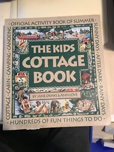 The Kids Cottage Book - Official book of summer family fun