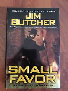 Jim Butchers, Small Favor. A novel of the Dresden Files