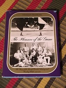 The Pleasure of the Game 1977 hardcover book