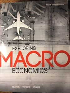 Exploring Macroeconomics fourth canadian edition
