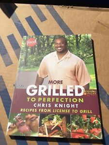 Chris Knight More Grilled to Perfection