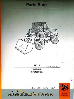 Jcb .520 Le Loadall Owners Parts Manualnew 98007824 Issue 14