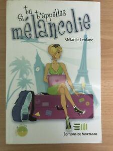 Mélanie Leblanc - Si tu t'appelles mélancolie