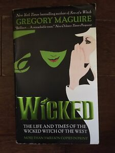 """""""Wicked"""" by Gregory MacGuire"""