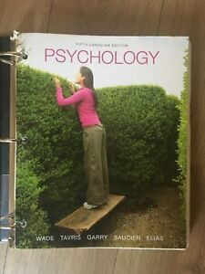 Psychology Fifht Canadian Edition by: wade, Tavris...