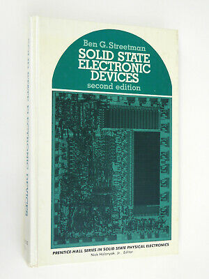 Solid State Electronic Devices, Second edition, 1980, Ben G. Streetman](ben g streetman solid state electronics)