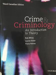 Crime and Criminology: An Introduction to Theory