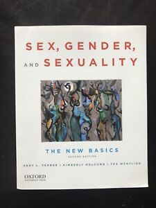 Sex, Gender, and Sexuality: The New Basics Textbook Dalhousie