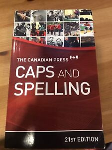 """The Canadian Press """"Caps and Spelling"""" 21st Edition"""