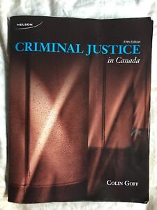 Criminal Justice in Canada by Colin Goff