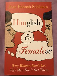 Himglish & femalese - why women don't get why men don't get them