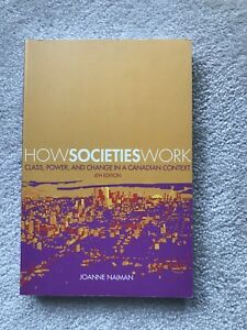 How Societies Work Fourth Edition