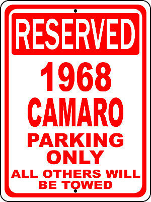 "1968 68 Camaro Chevy Novelty Reserved Parking Street Sign 12""X18 Aluminum"""