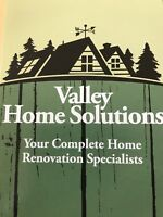 Valley Home Solutions -High quality workmanship unmatched prices
