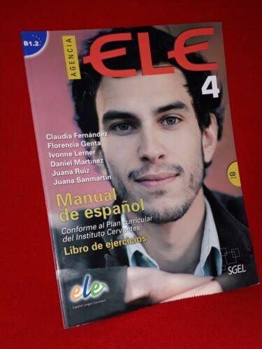 Agencia ELE 4 Manual de Espaňol Libro de ejercicios  B1.2  CD incluido