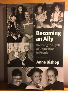 Becoming an Ally Third Edition By Anne Bishop