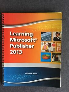 Learning Microsoft Publisher 2013
