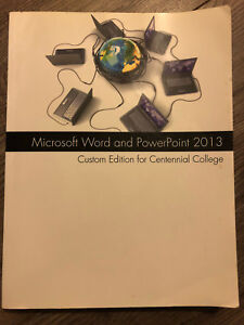 Microsoft word and PowerPoint 2013 centennial college