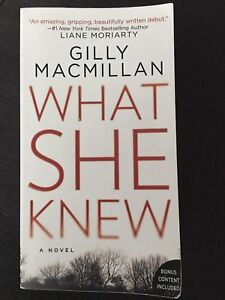 Novel: What she knew by Gilly Macmillan