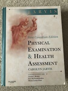 """Physical Examination & Health Assessment 1st Canadian Edition"""