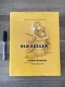 Old Yeller, special read aloud edition, hardcover