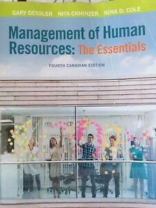 Management of Human Resource. The essentials. Canadian 4Th