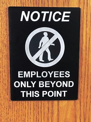 Employees Only Beyond This Point - Notice Sign Blackwhite 6x8