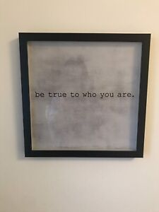 """be true who you are"" Picture"