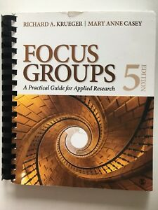 Focus Groups A Practical Guide for Applied Research 5th Edition