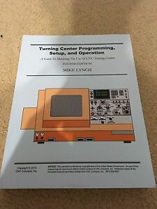 Turning Center Programming, Setup, and Operation 4th Edition