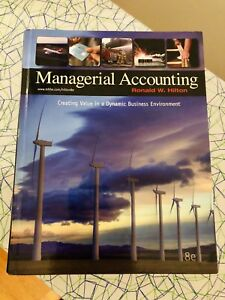 Managerial Accounting By Ronald W. Hilton 8e Edition