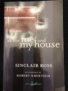 As For Me and My House ( Sinclair Ross )
