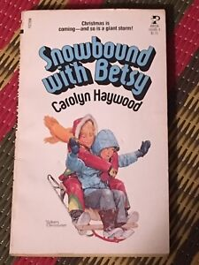 Snowbound With Betsy by Carolyn Haywood