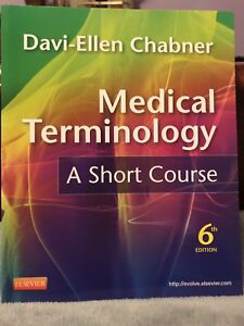 Medical Terminology: A Short Course 6th ed.