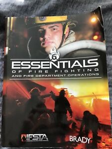 Essentials of Fire Fighting and Fire Dept Operations