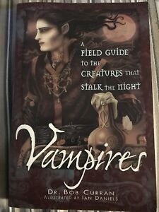 Vampires by Dr. Bob Curran, Illustrated by Ian Daniels