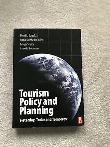 Tourism Policy and Planning Yesterday Today And Tomorrow