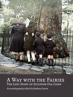 """""""A Way With The Fairies"""", The Lost Story of Sculptor Ola Cohn Melbourne CBD Melbourne City Preview"""