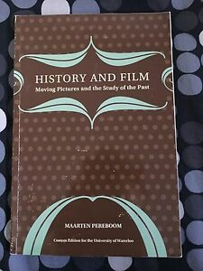 History and Film : Moving Pictures and the Study of the Past