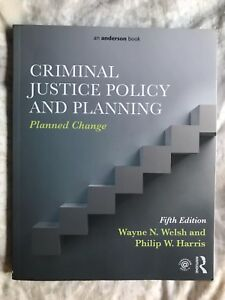 Criminal Justice Policy and Planning by Welsh & Harris