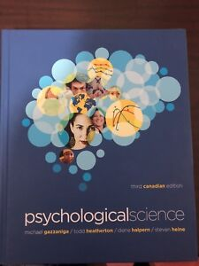 Psychological Science 3rd Canadian Edition (PSY100) UofT