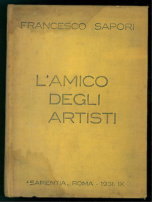 SAPORI FRANCESCO L'AMICO DEGLI ARTISTI SAPIENTIA 1931 EX LIBRIS ALBERTO MARTINI
