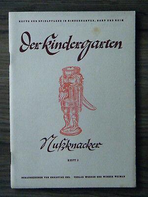 Der Kindergarten Heft 3 Nußknacker alte und neue Volksrätsel Spielpflege 1948